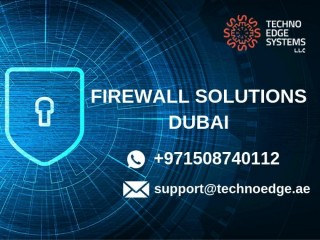 Firewall Solutions Dubai to safeguard your network