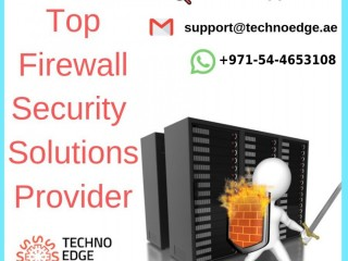 Firewall Solutions in Dubai Provider Count on the Experience