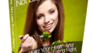 EAT MORE NOT LESS, TO LOSE WEIGHT